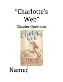"""""""Charlotte's Web"""" Chapter and Comprehension Questions"""