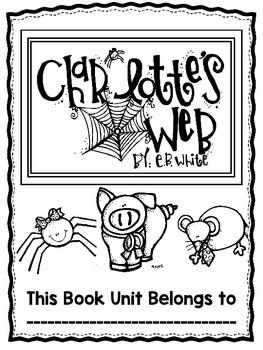 Charlotte's Web-Common Core Unit-22 Days, Plans, Tests, Activities