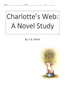 Charlotte's Web Comprehension Guide and Novel Study