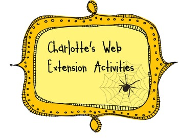 Charlotte's Web Extension Activities