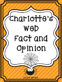 Charlotte's Web Fact and Opinion Game