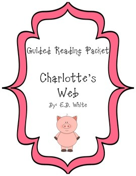 Charlotte's Web Guided Reading Bundle--Common Core Aligned!