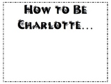 """Charlotte's Web """"How to Be"""" Writing!"""