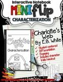 CHARLOTTE'S WEB: INTERACTIVE NOTEBOOK CHARACTERIZATION MINI FLIP