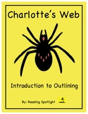 Charlotte's Web:  Outlining Intro