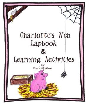 Charlotte's Web Lapbook & Learning Activities