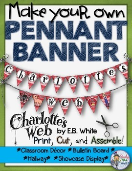 CHARLOTTE'S WEB: MAKE YOUR OWN PENNANT BANNER