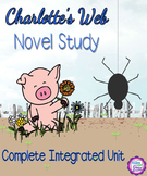 Charlotte's Web Novel Study-Complete Integrated Unit