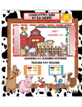 Charlotte's Web Part I (Chapters 1-10)