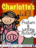 Charlotte's Web Posters (11 Total) & Writing Activity