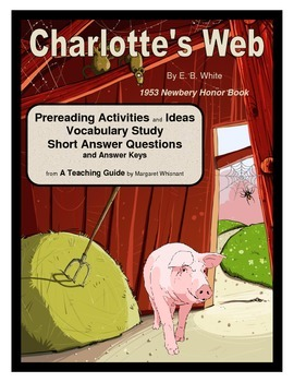 Charlotte's Web  Prereading, Vocabulary, Short Answer Questions