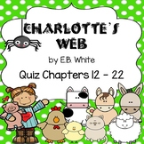 Charlotte's Web Quiz Chapters 12 - 22