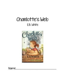 Charlotte's Web Reading Activities Packet