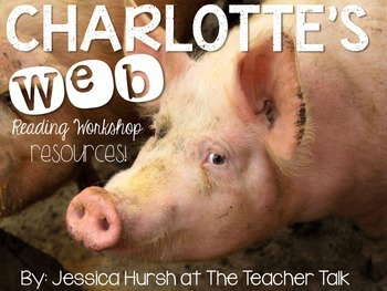 Charlotte's Web - Reading Workshop Resources