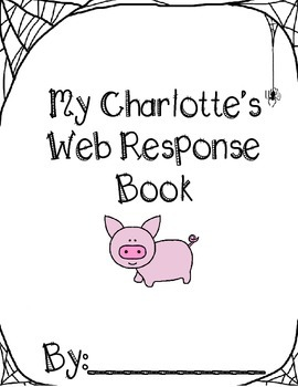 Charlotte's Web Response Packet by Chapter
