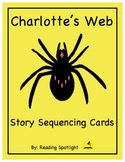 Charlotte's Web: Story Sequencing Cards