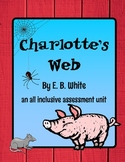 Charlotte's Web Unit Assessment Mega Pack
