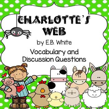 Charlotte's Web Vocabulary and Discussion Questions