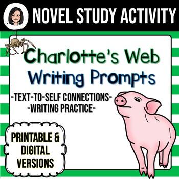 Charlotte's Web *No Prep* Writing Prompts