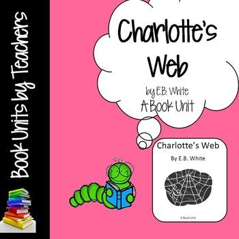 Charlotte's Web by E.B. White Book Unit