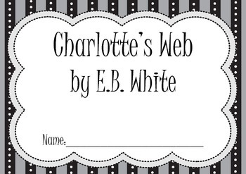 Charlotte's Web by EB White - Novel Study