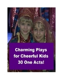 Drama - Charming Plays for Cheerful Kids - 30 One Acts!