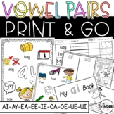 Vowel Pairs Print and Go Activities and Sorts ai, ay, ea, ee, ie, oa, oe, ue, iu