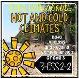 Charts and Graphs NGSS Science Readers: Hot and Cold Climates 3.MD.B.3 3-ESS2-2