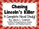 Chasing Lincoln's Killer - A Complete Novel Study!