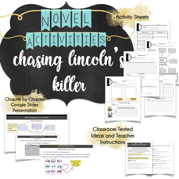 Chasing Lincoln's Killer Activities & Chapter by Chapter Lesson Plans