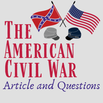 Chasing Lincoln's Killer Civil War Informational Article & Questions
