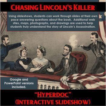 "Chasing Lincoln's Killer Digital Interactive Slideshow ""Hyperdoc"""