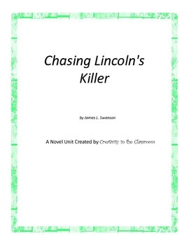 Chasing Lincoln's Killer Book Unit Plus Grammar