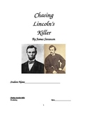 Chasing Lincoln's Killer Teacher Resource Guide