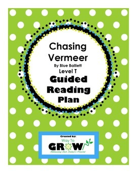Chasing Vermeer Level T Guided Reading Plan