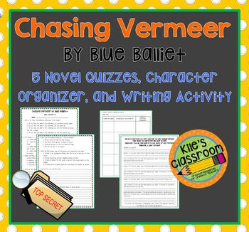 Chasing Vermeer by Blue Balliett Comprehension Quizzes and Writing Prompt