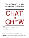 Chat-N-Chew: Relaxing Your Worries