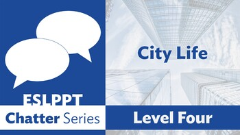 Chatter: Level 4 - City Life