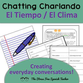 Communicative, Manipulative Activity for Spanish, weather, Chatting! Charlando
