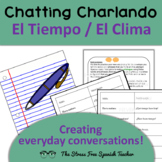 Communicative, Manipulative Activity for Spanish, weather, Chatting! Charlando