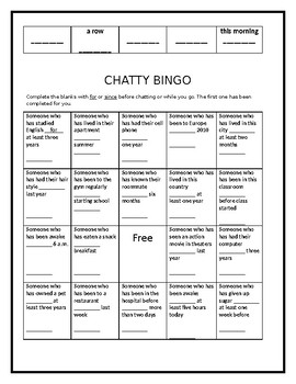 Chatty Bingo: For/Since : Present Perfect 2
