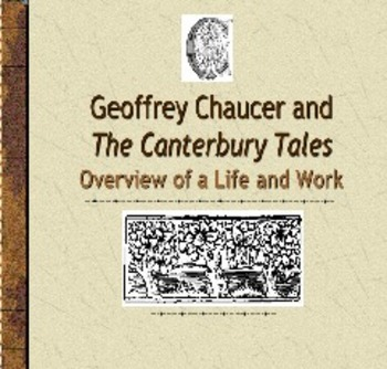 Chaucer Intro Slide Show and Notes Outline
