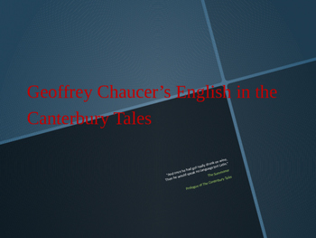 Chaucer's Language in the Canterbury Tales