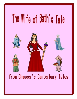 "Chaucer's ""The Wife of Bath's Tale"""