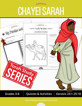 Chayei Sarah (Genesis 23:1-25:18) Bible Quizzes and Activities Workbook