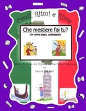 Italian  Professions (Che Mestiere Fai Tu? ) with this rap-like chant and MP3
