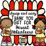 Cute, Cheap, and Easy Thank You Gift for Parent Volunteers