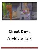 Cheat Day - Movie Talk
