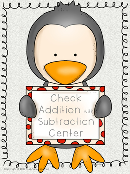 Check Addition with Subtraction Center