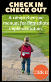 Check In Check Out (CICO) PBIS Behavior Intervention (RtI, Tier II) Manual